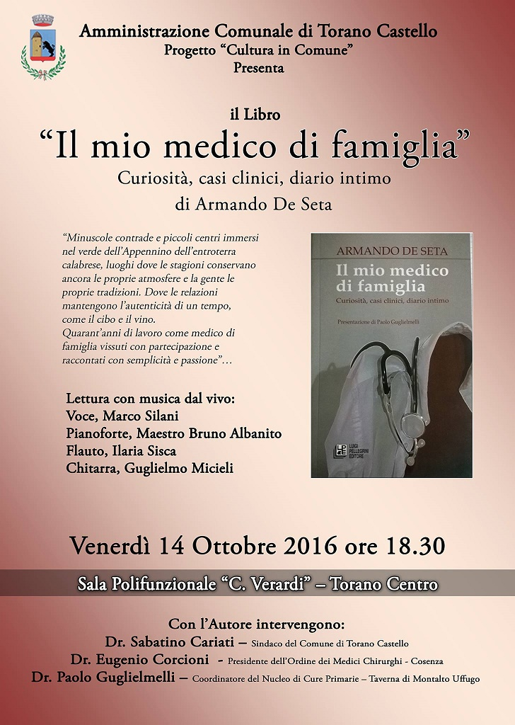 """Torano Castello (CS) - Presentazione libro di Armando De Seta """"Il mio medico di famiglia"""""""