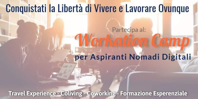 WORKATION CAMP - COME DIVENTARE NOMADE DIGITALE